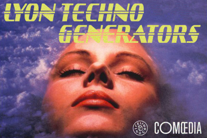 Lyon Techno Generators / After Show Eden
